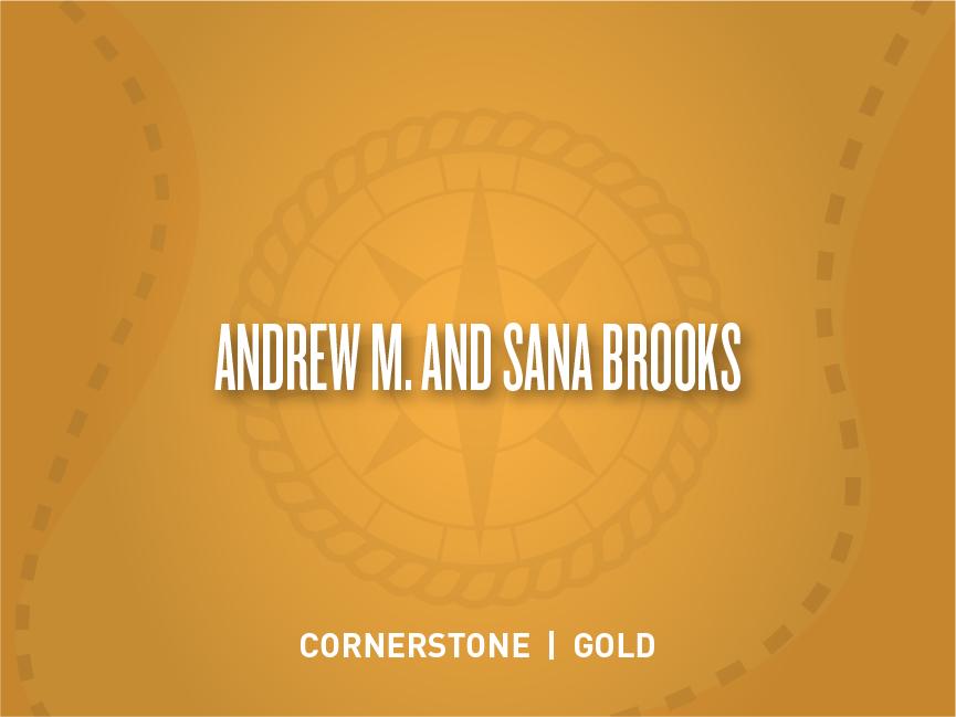 Andrew M. and Sana Brooks